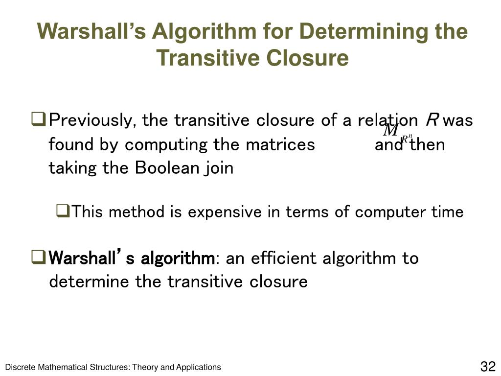 Warshall's Algorithm for Determining the Transitive Closure