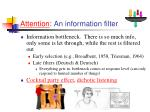attention an information filter