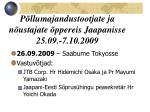 p llumajandustootjate ja n ustajate ppereis jaapani sse 25 09 7 10 2009
