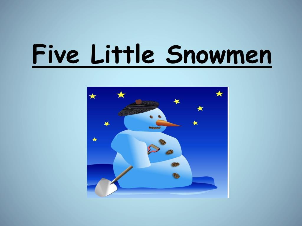 five little snowmen