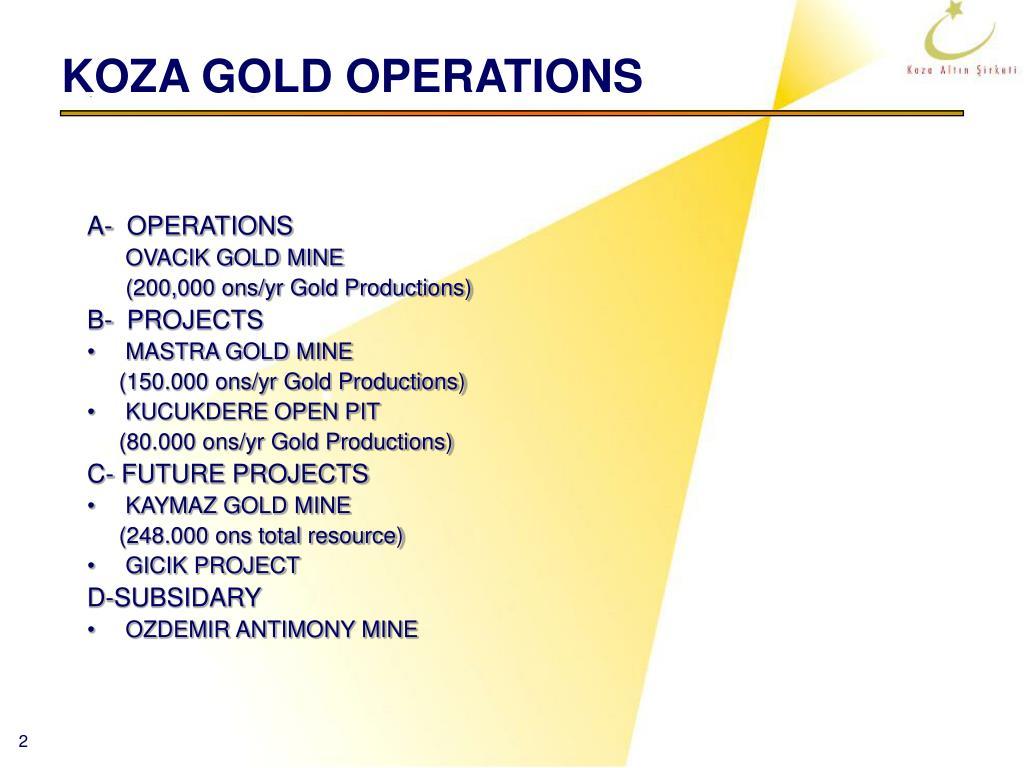 KOZA GOLD OPERATIONS
