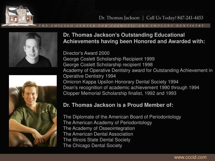Dr. Thomas Jackson's Outstanding Educational Achievements having been Honored and Awarded with: