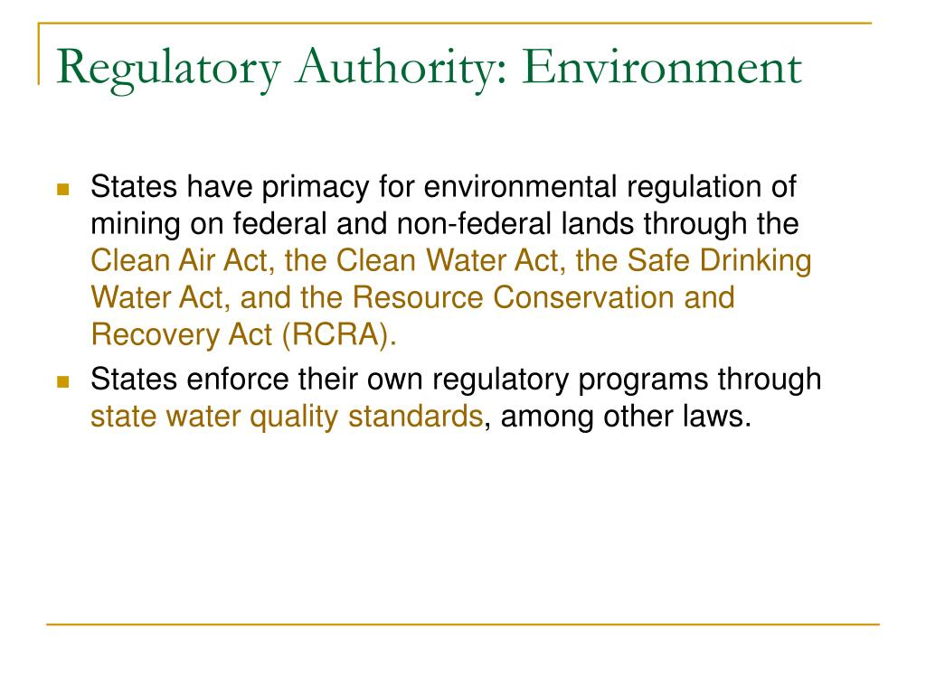 Regulatory Authority: Environment