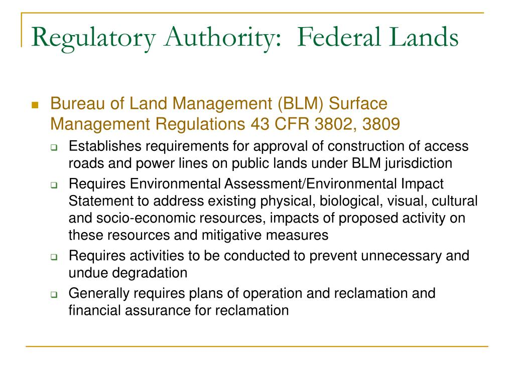 Regulatory Authority:  Federal Lands