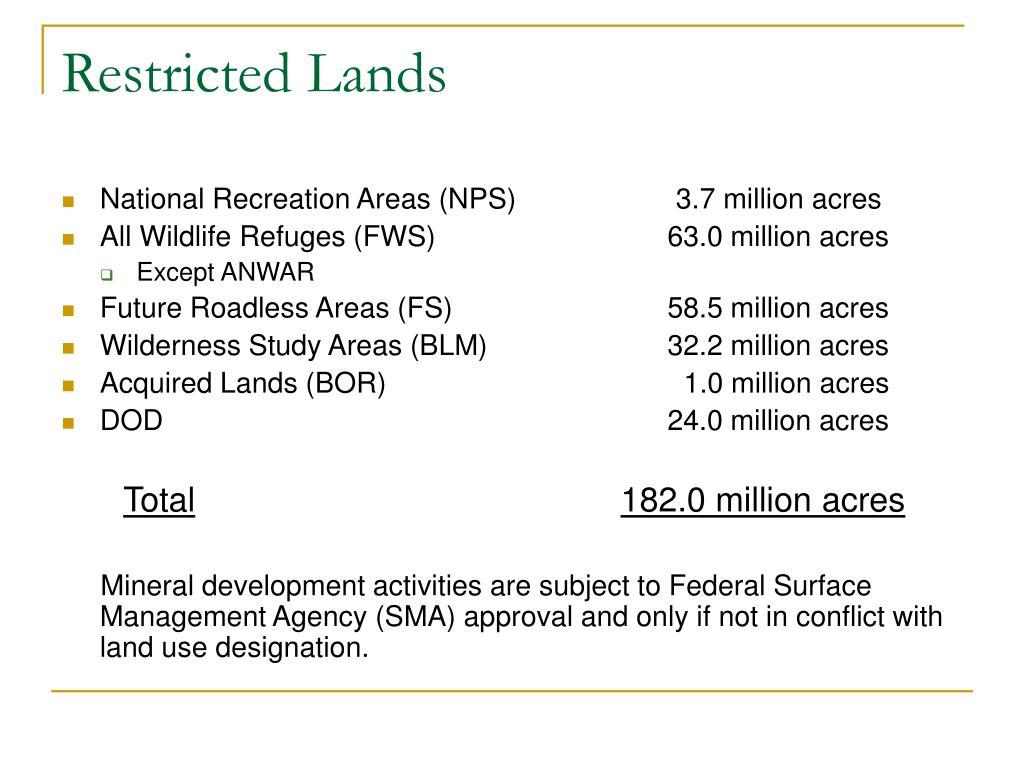 Restricted Lands