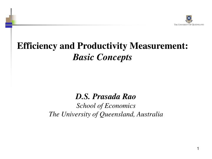 Efficiency and productivity measurement basic concepts l.jpg