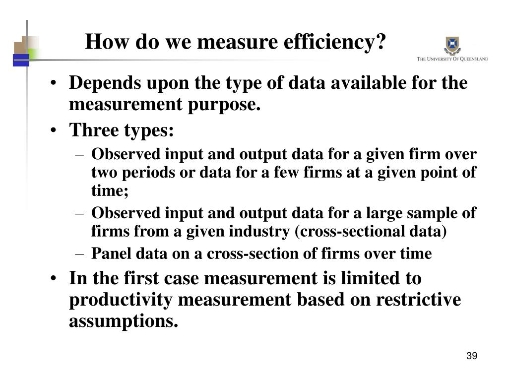 How do we measure efficiency?