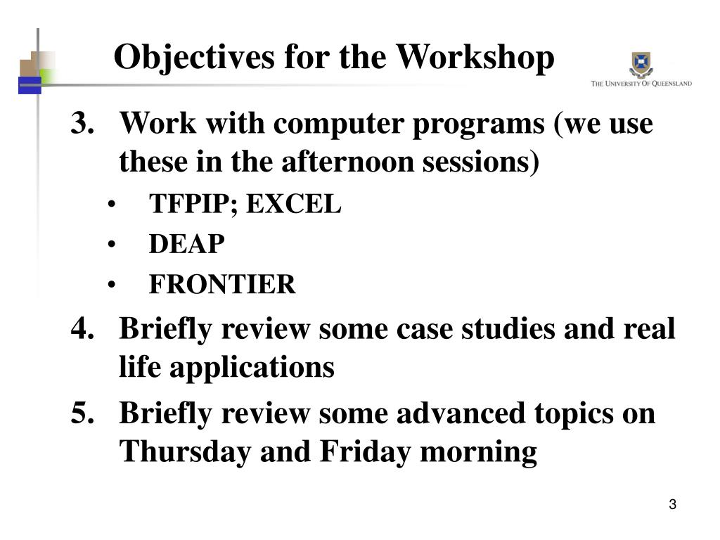 Objectives for the Workshop