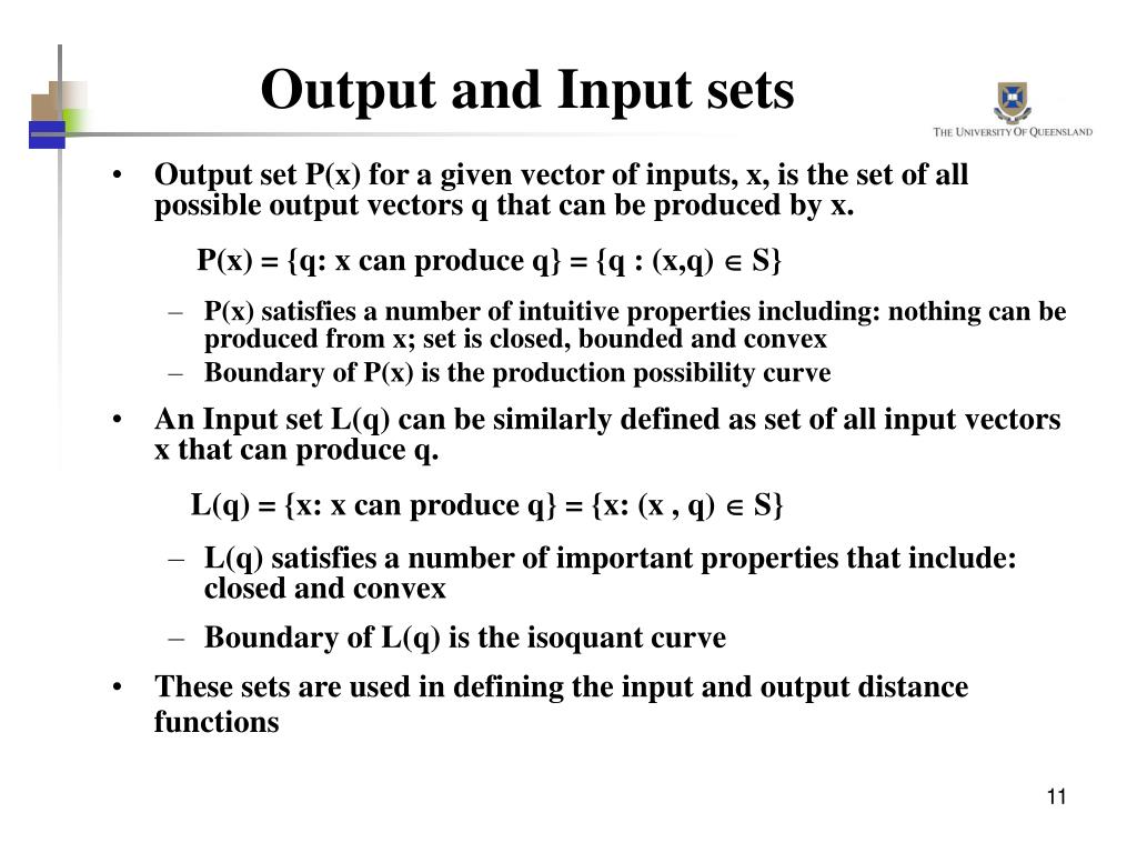 Output and Input sets