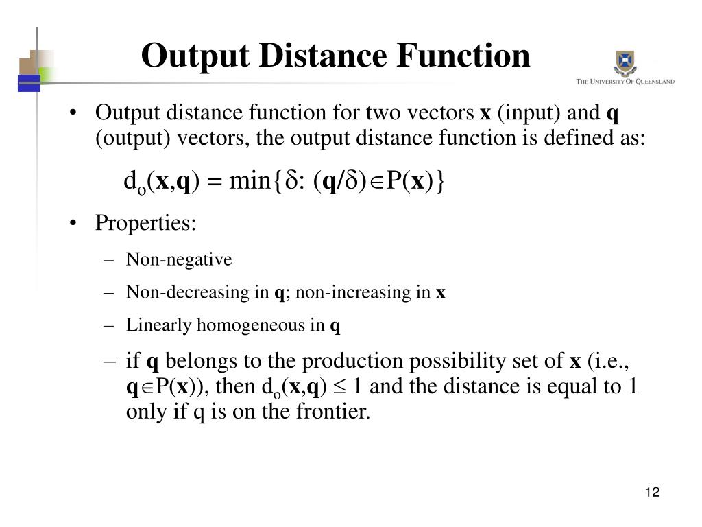 Output Distance Function