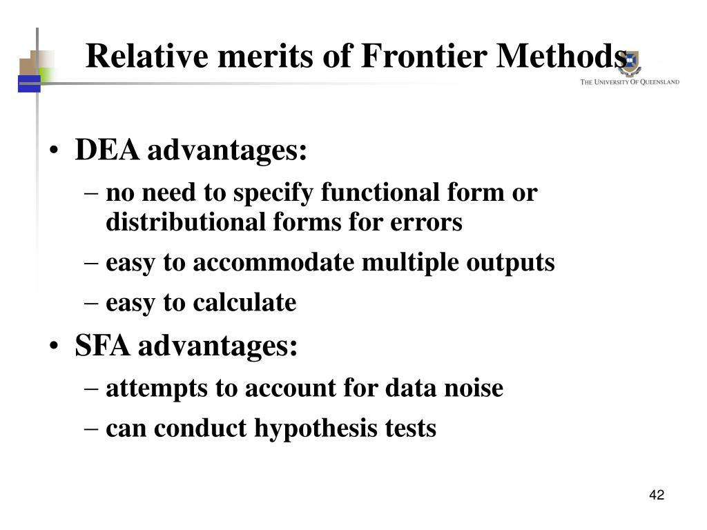 Relative merits of Frontier Methods
