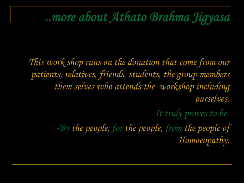 ..more about Athato Brahma Jigyasa