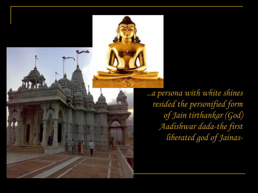 ..a persona with white shines resided the personified form of Jain tirthankar (God) Aadishwar dada-the first liberated god of Jainas-