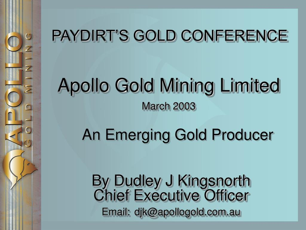 PAYDIRT'S GOLD CONFERENCE