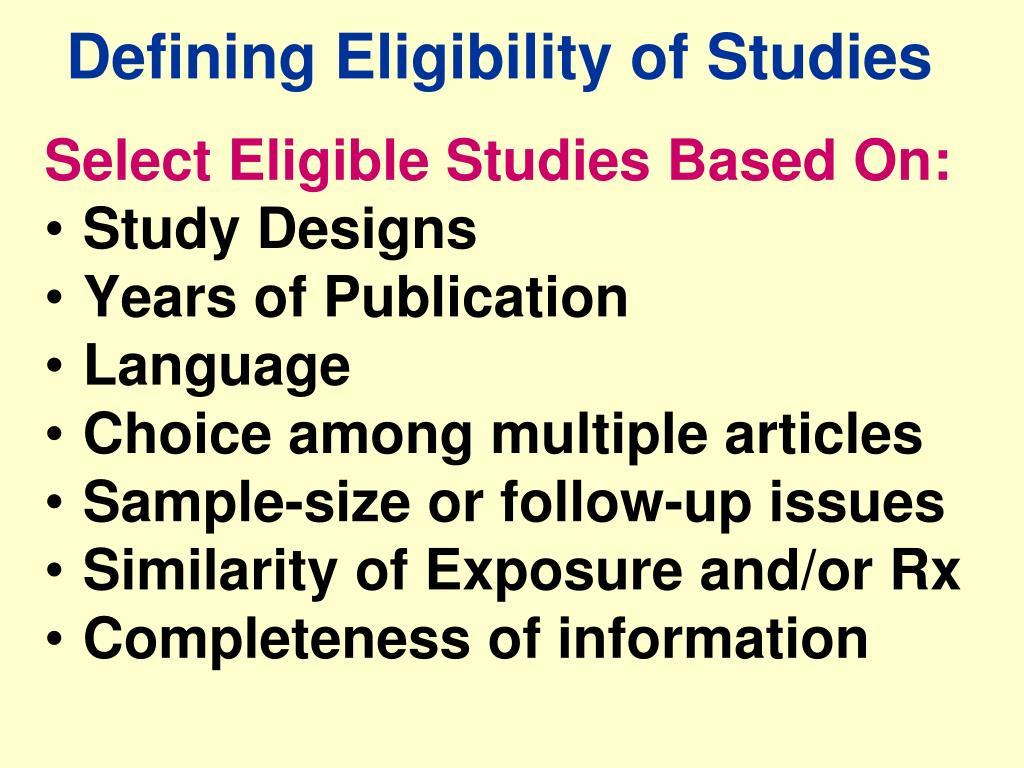 Defining Eligibility of Studies