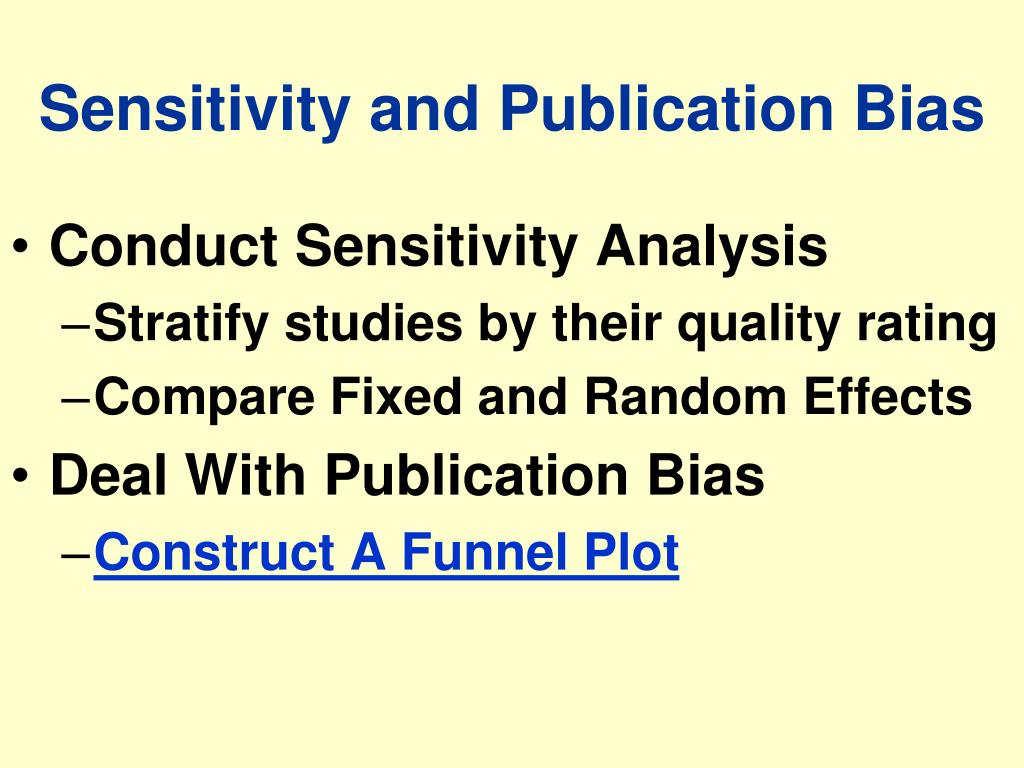 Sensitivity and Publication Bias