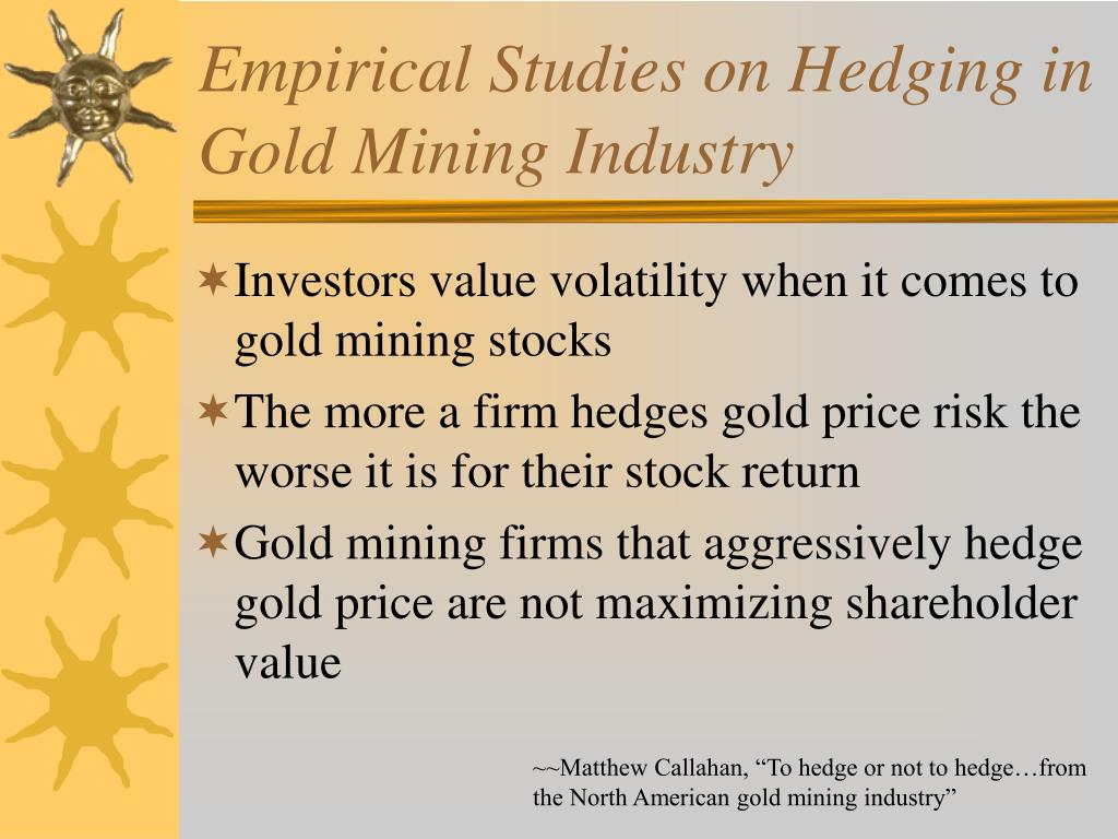 Empirical Studies on Hedging in