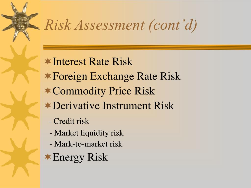 Risk Assessment (cont'd)