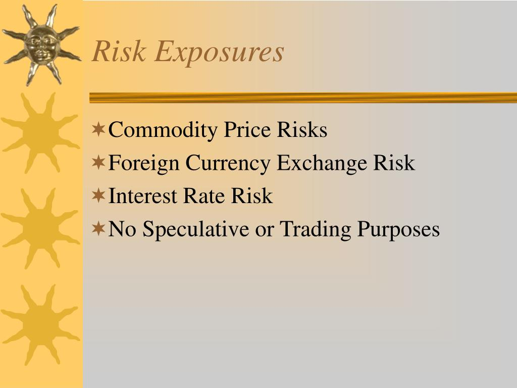 Risk Exposures
