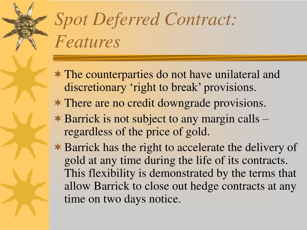 Spot Deferred Contract