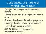 case study u s general mining law of 1872