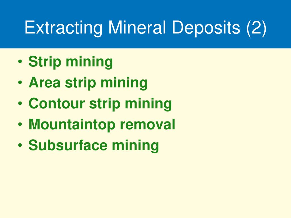 Extracting Mineral Deposits (2)