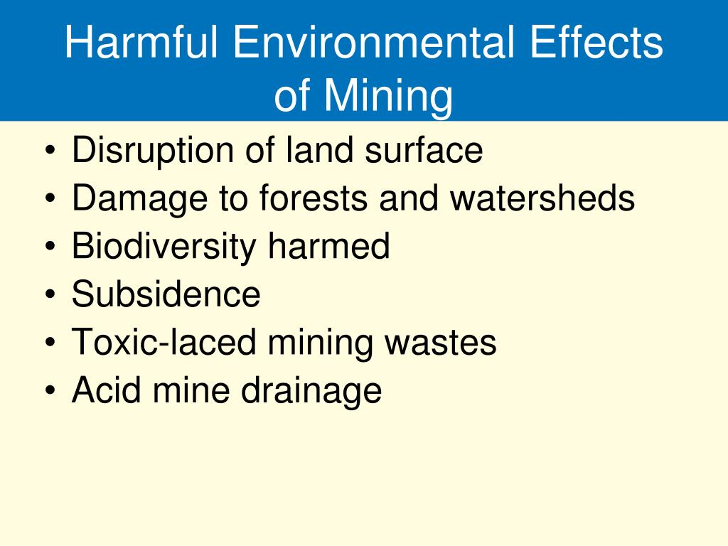 Harmful Environmental Effects of Mining