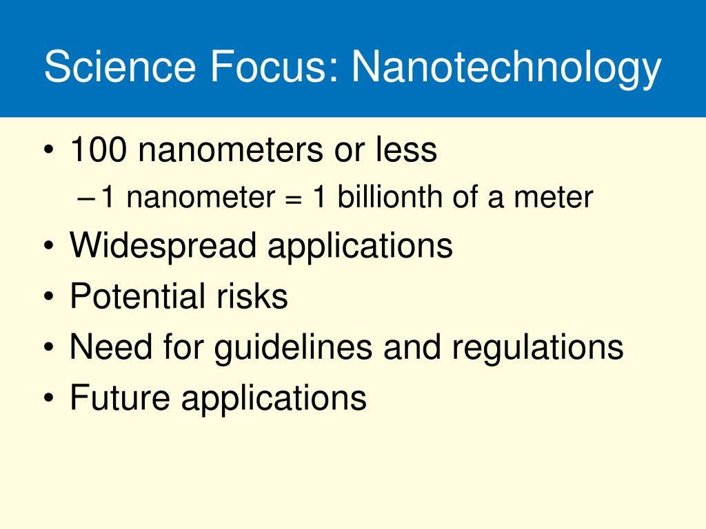 Science Focus: Nanotechnology