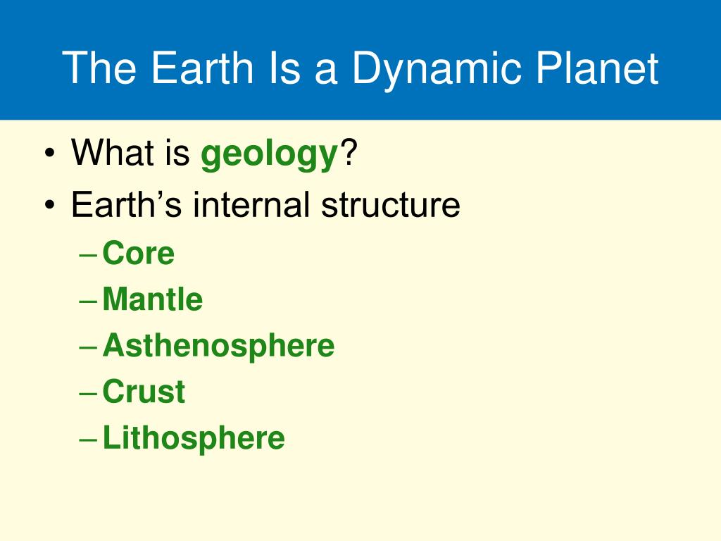 The Earth Is a Dynamic Planet