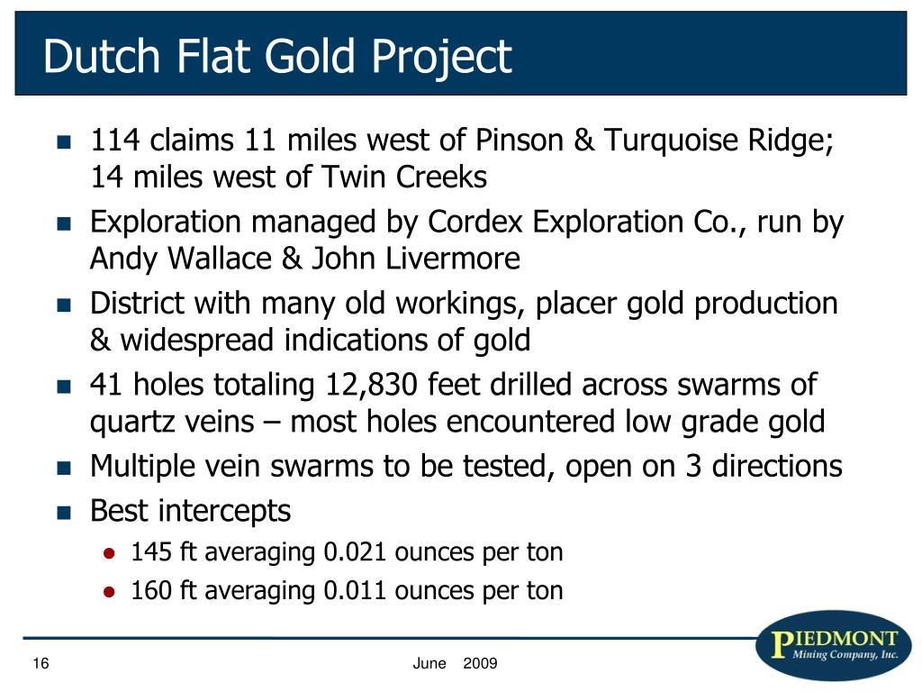 Dutch Flat Gold Project