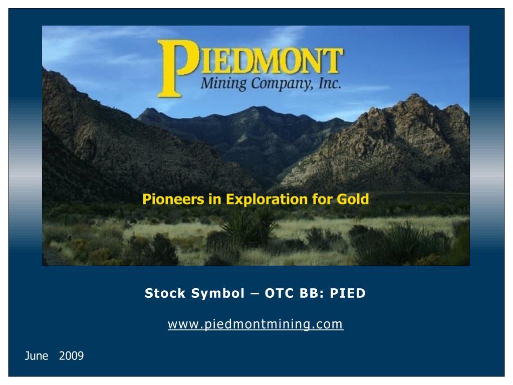Stock Symbol – OTC BB: PIED