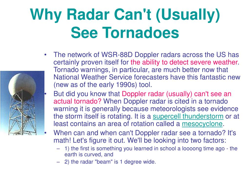 Why Radar Can't (Usually) See Tornadoes