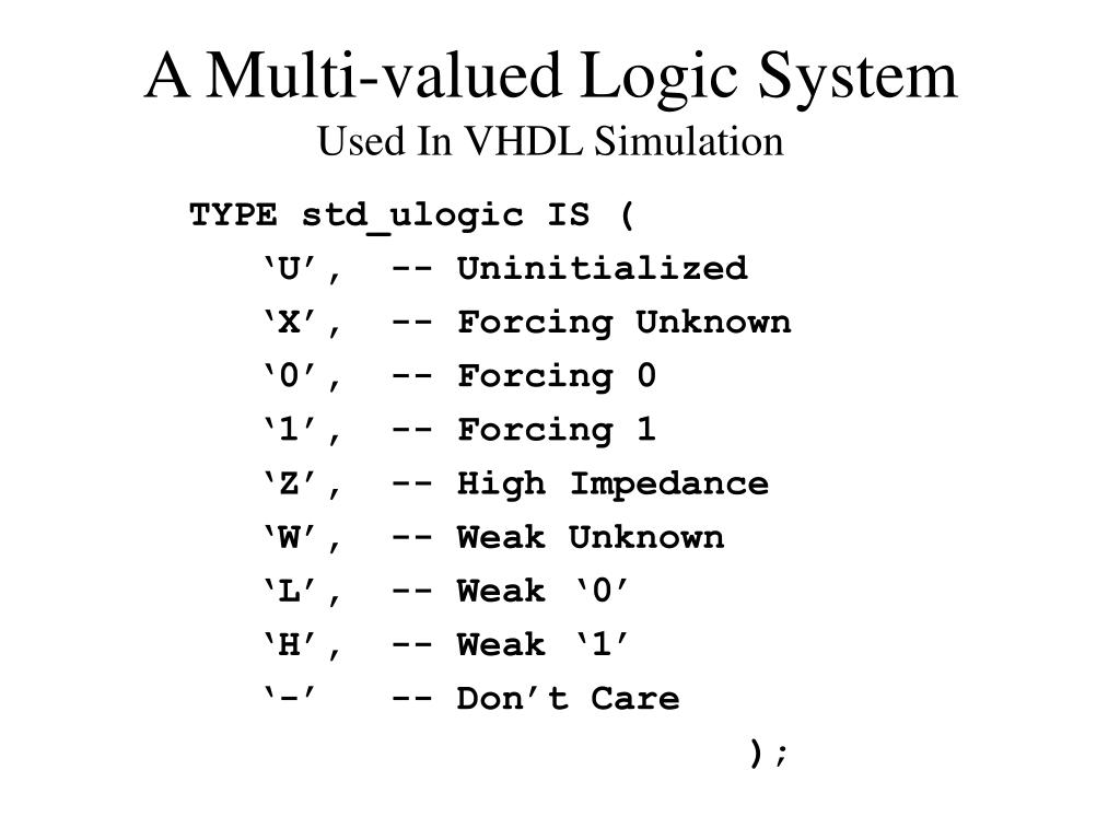 A Multi-valued Logic System