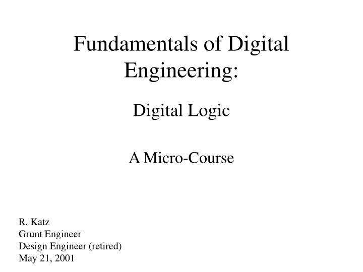 Fundamentals of digital engineering l.jpg