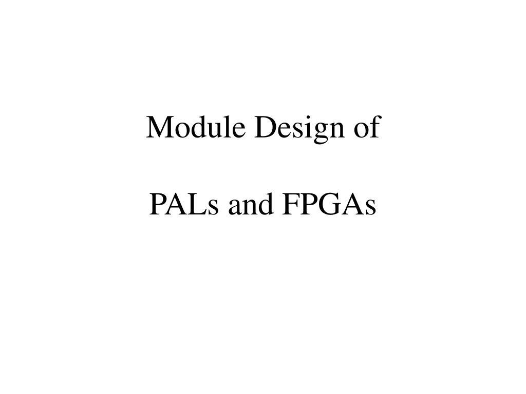 Module Design of