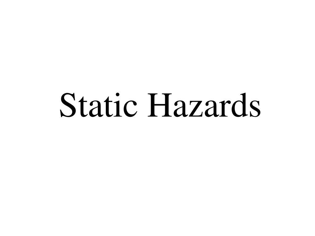 Static Hazards