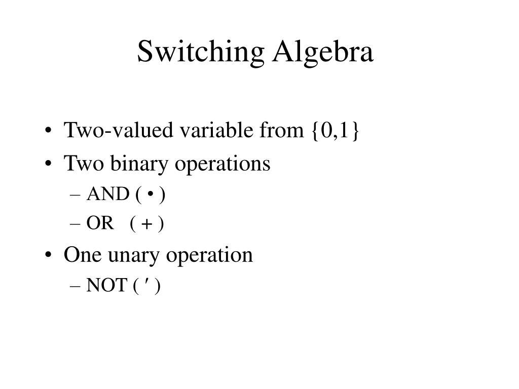 Switching Algebra