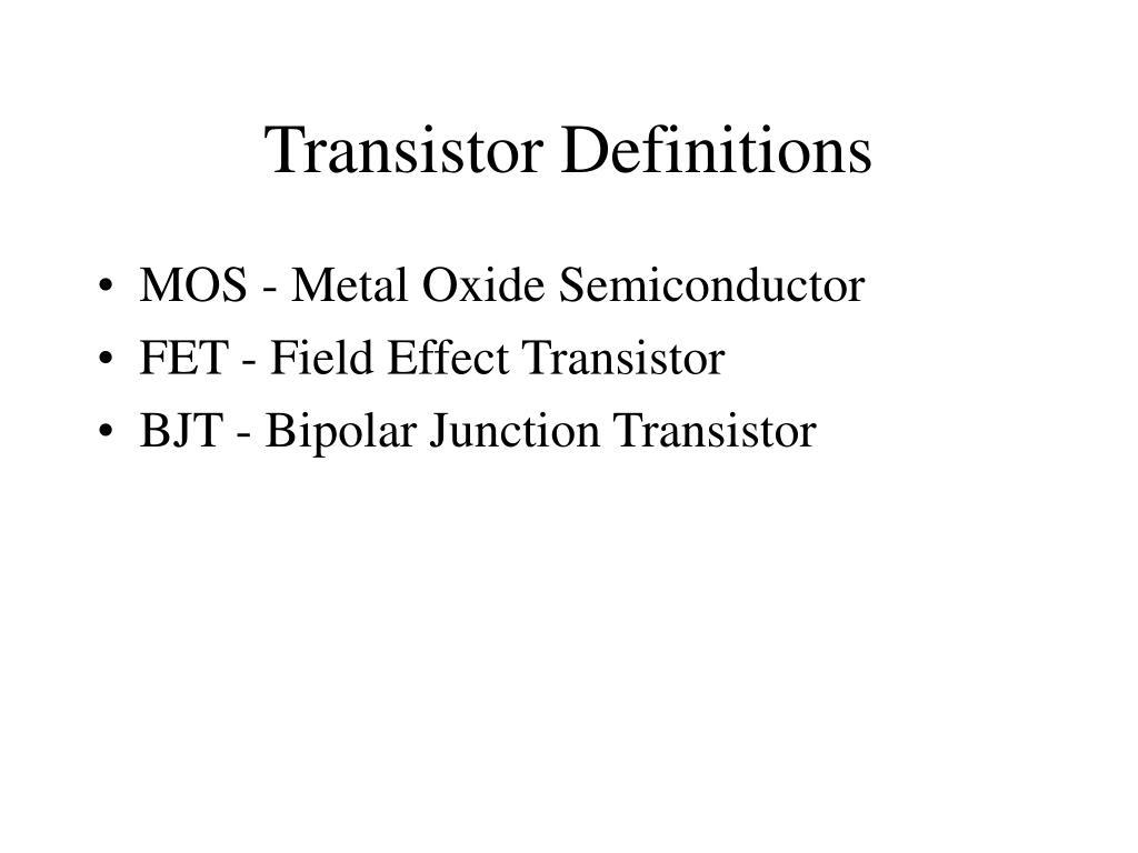 Transistor Definitions
