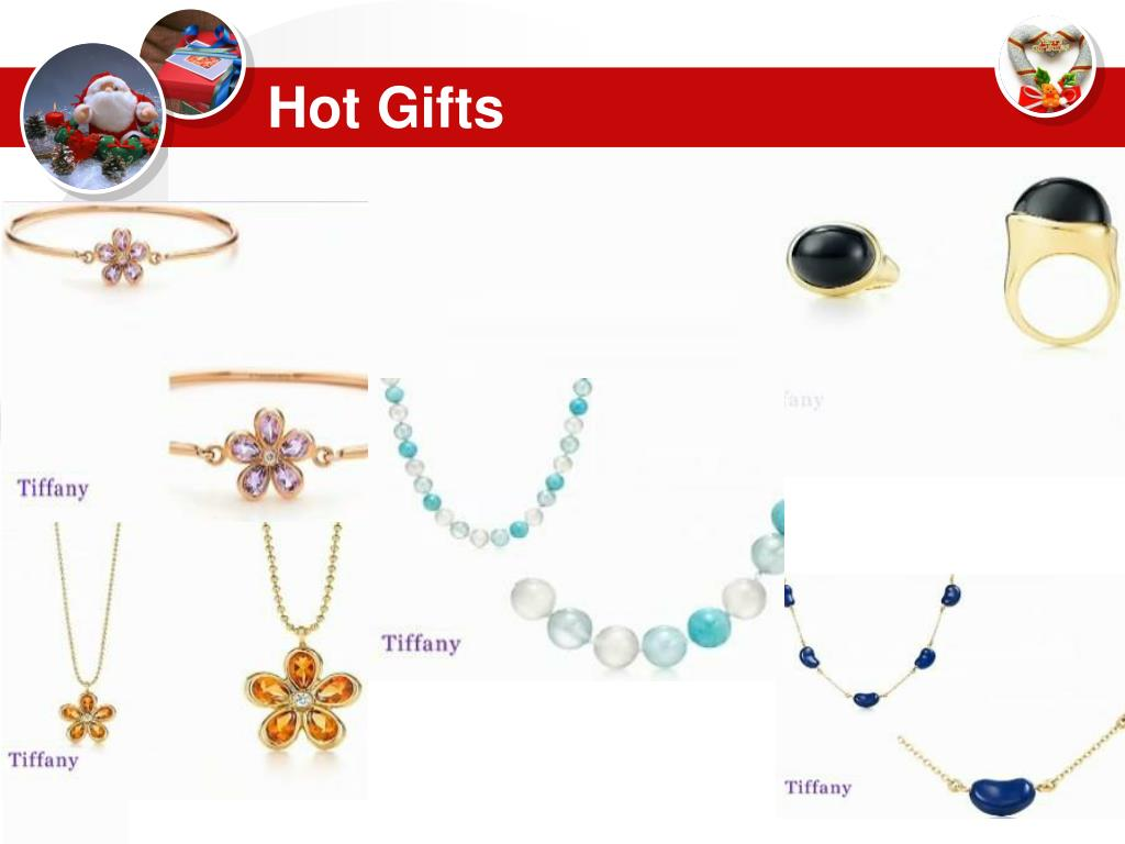 Hot Gifts