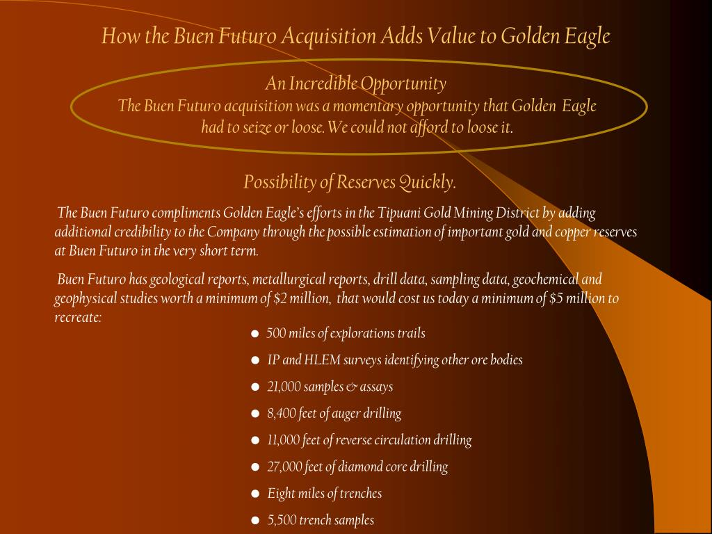 How the Buen Futuro Acquisition Adds Value to Golden Eagle
