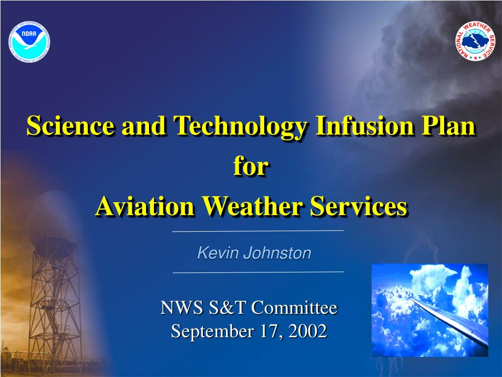 Science and Technology Infusion Plan