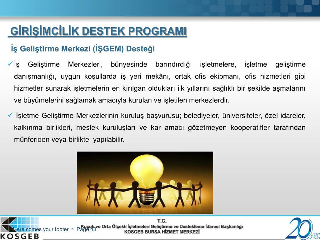 İş Geliştirme Merkezi (İŞGEM) Desteği