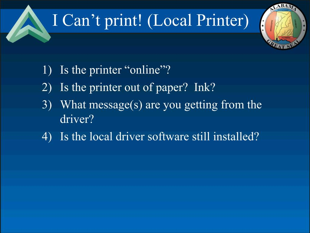 I Can't print! (Local Printer)