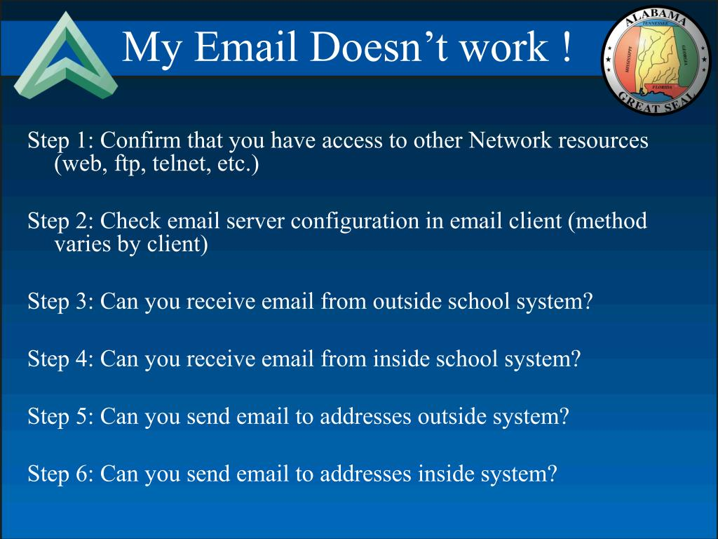 My Email Doesn't work !