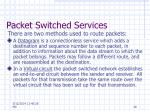 packet switched services28