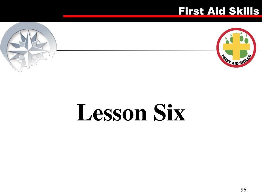 Lesson Six