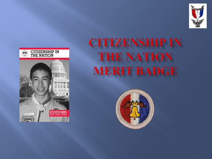 Citizenship in the nation merit badge l.jpg