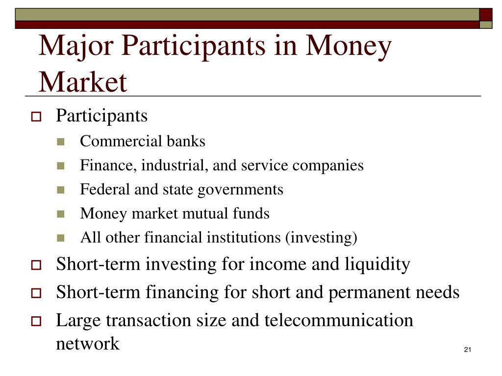 Major Participants in Money Market