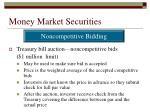 money market securities7