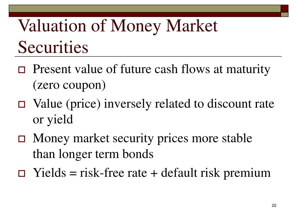 Valuation of Money Market Securities